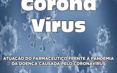 Coronavírus: atuação do farmacêutico frente à pandemia da doença causada pelo Coronavírus