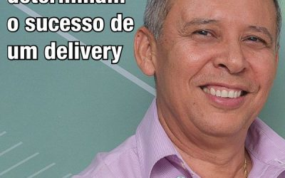 Fatores que determinam o sucesso de um delivery