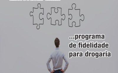 Conheça 3 fatores que antecedem um programa de fidelidade para drogaria