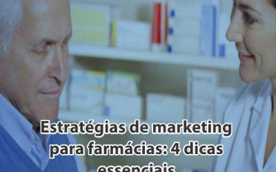 Estratégias de marketing para farmácias: 4 dicas essenciais